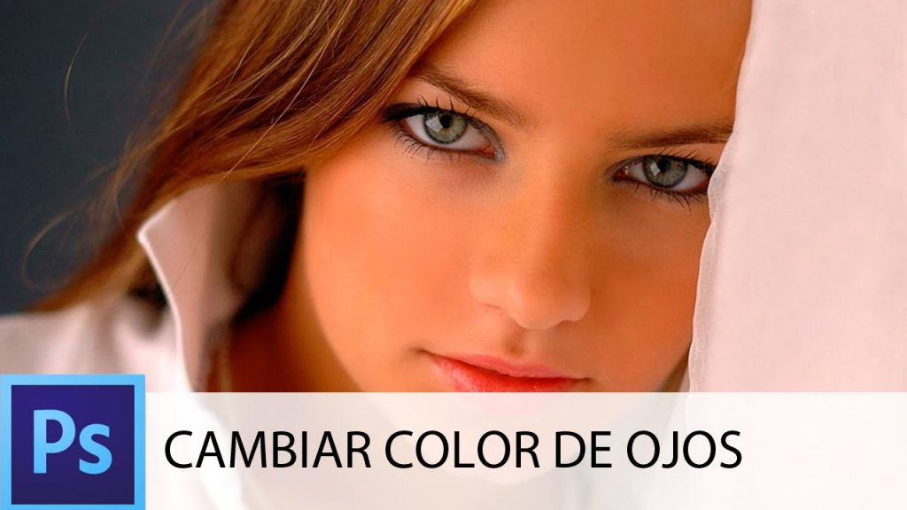 Cambiar el color de ojos con Photoshop